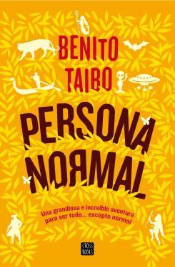 portada_persona-normal_benito-taibo_201606021221
