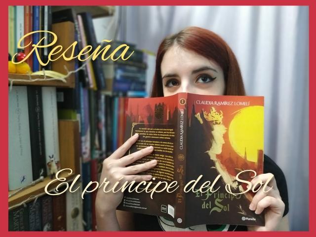 Reseña: El príncipe del sol – Claudia Ramirez