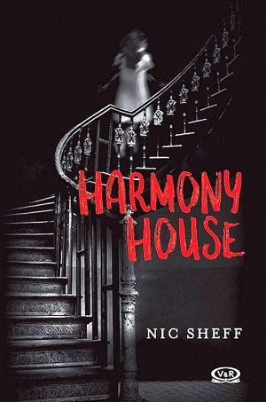 Reseña: Harmony House – Nic Sheff